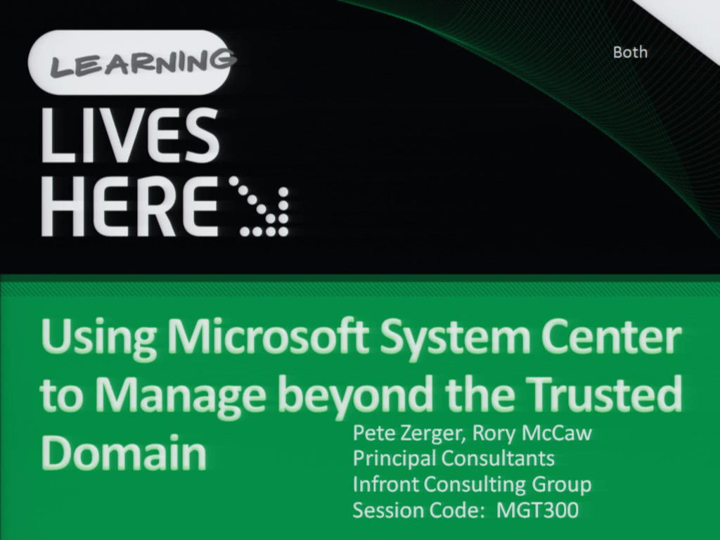 Using Microsoft System Center to Manage beyond the Trusted Domain