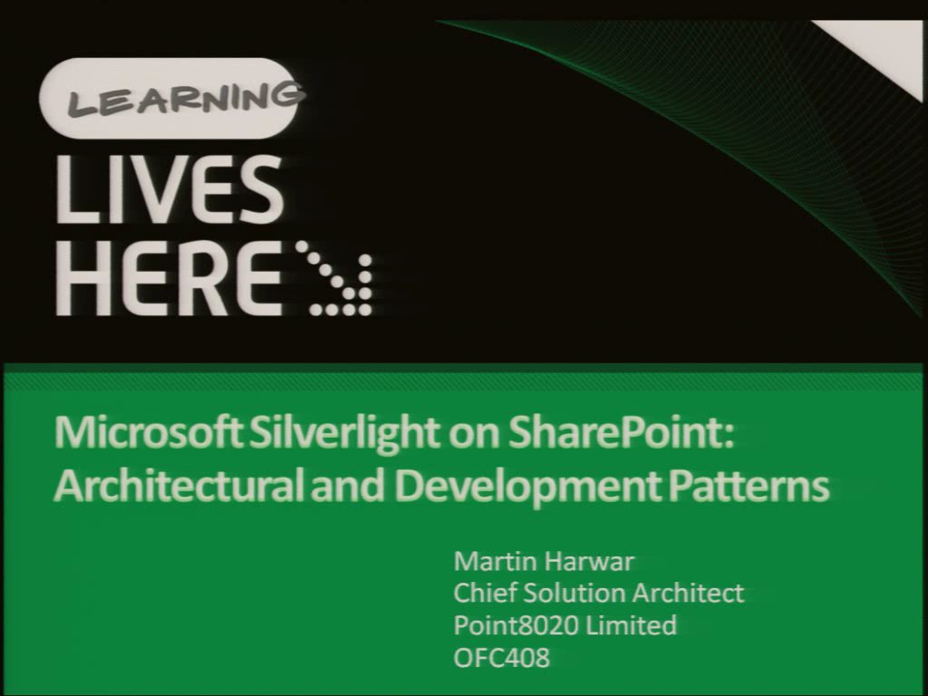 Microsoft Silverlight on SharePoint: Architectural and Development Patterns