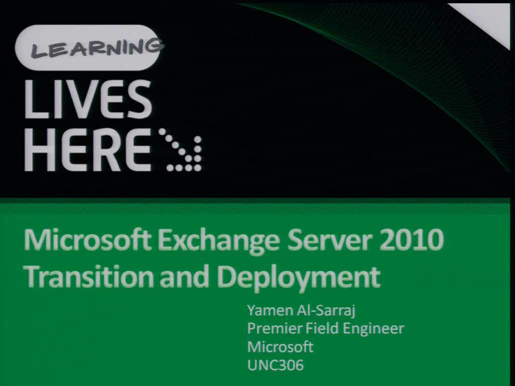 Microsoft Exchange Server 2010 Upgrade and Coexistence with Exchange Server 2007 and 2003