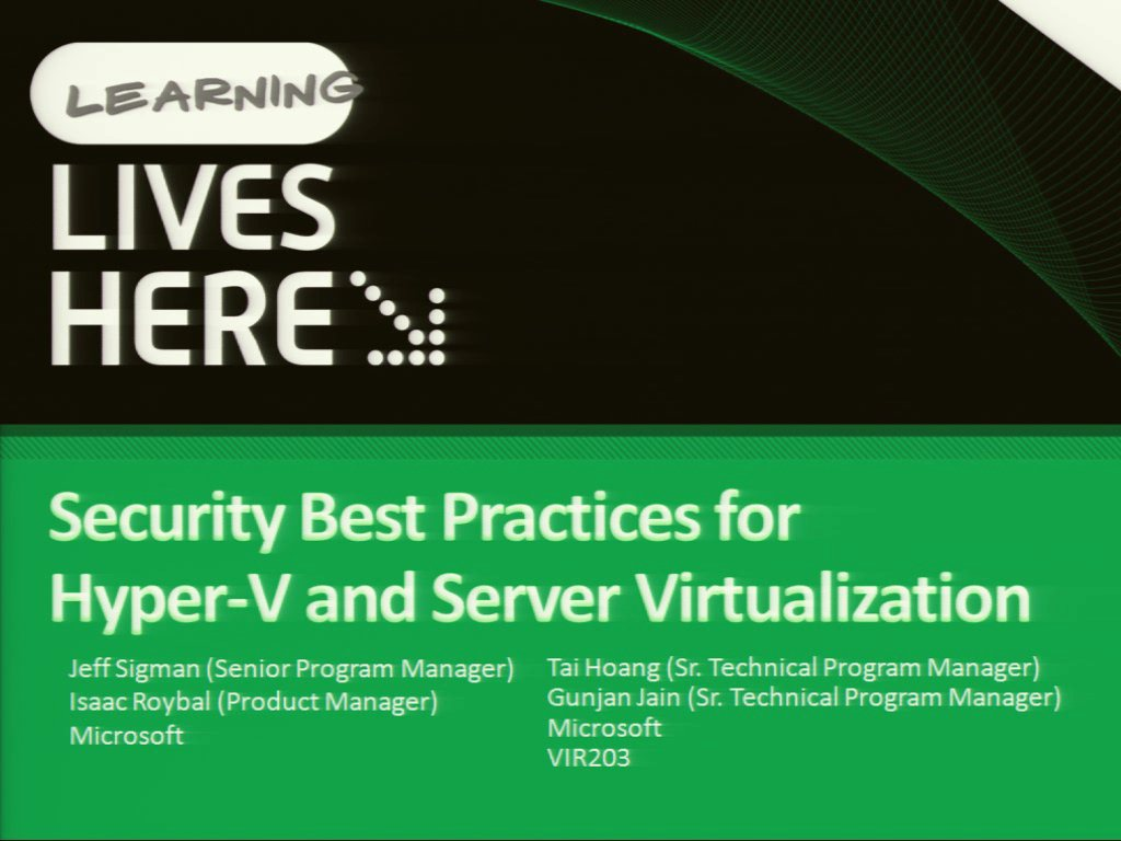 Security Best Practices for Hyper-V and Server Virtualization