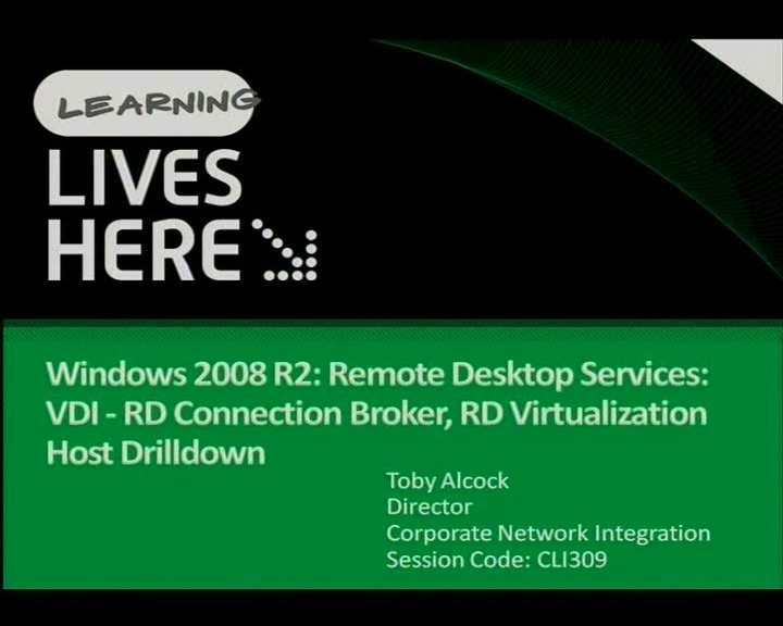 VDI - Windows 2008 R2: Remote Desktop Services: RD Connection Broker, RD Virtualization Host Drilldown
