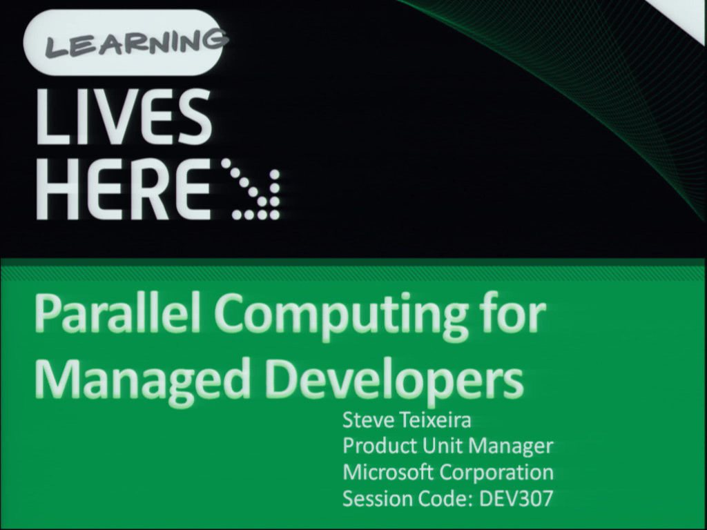 Parallel Computing for Managed Developers (Repeats on Friday)