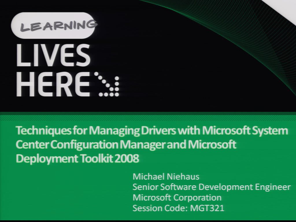 Techniques for Managing Drivers with Microsoft System Center Configuration Manager and Microsoft Deployment Toolkit 2008