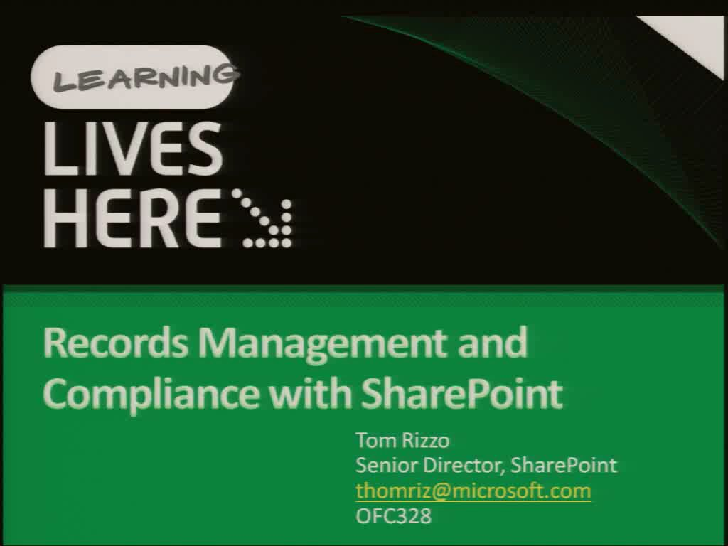 Records Management and Compliance with Microsoft Office SharePoint Server 2007