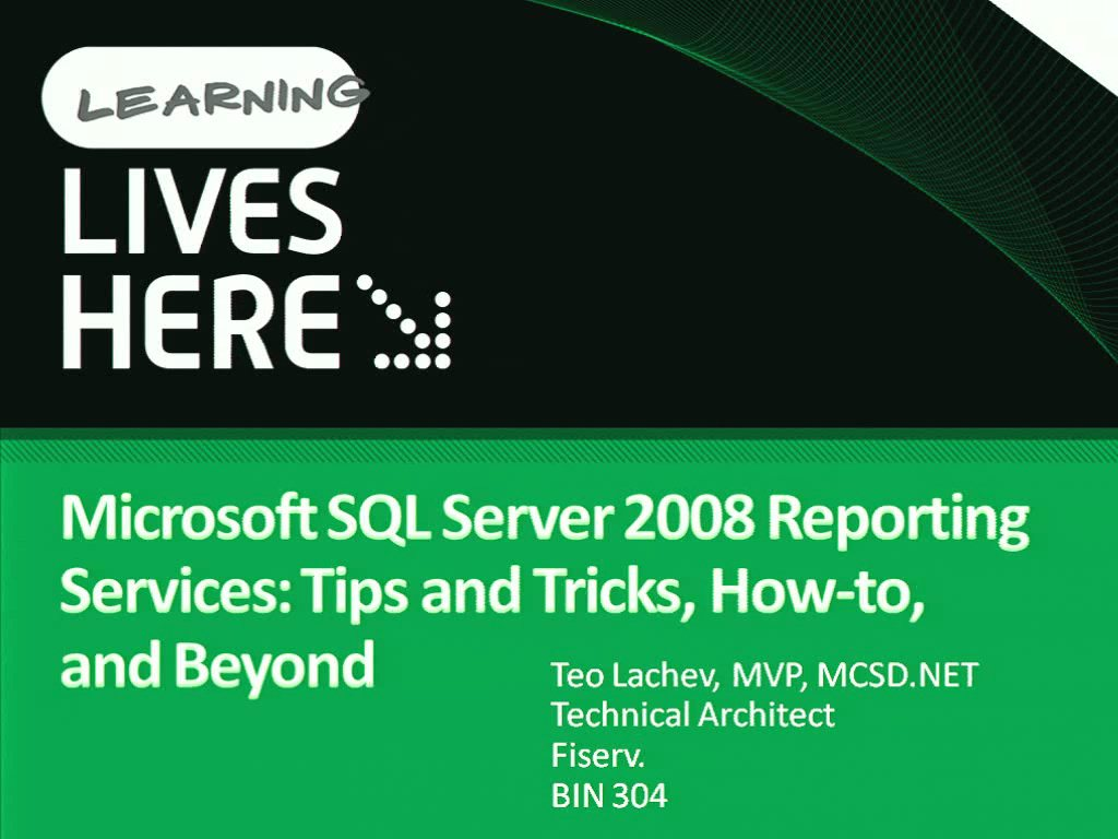 Microsoft SQL Server 2008 Reporting Services: Tips and Tricks, How-to, and Beyond