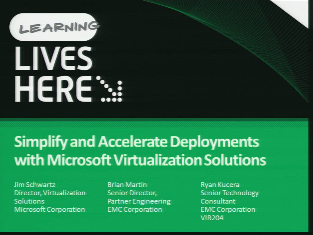 Simplify and Accelerate Deployments with Microsoft Virtualization Solutions