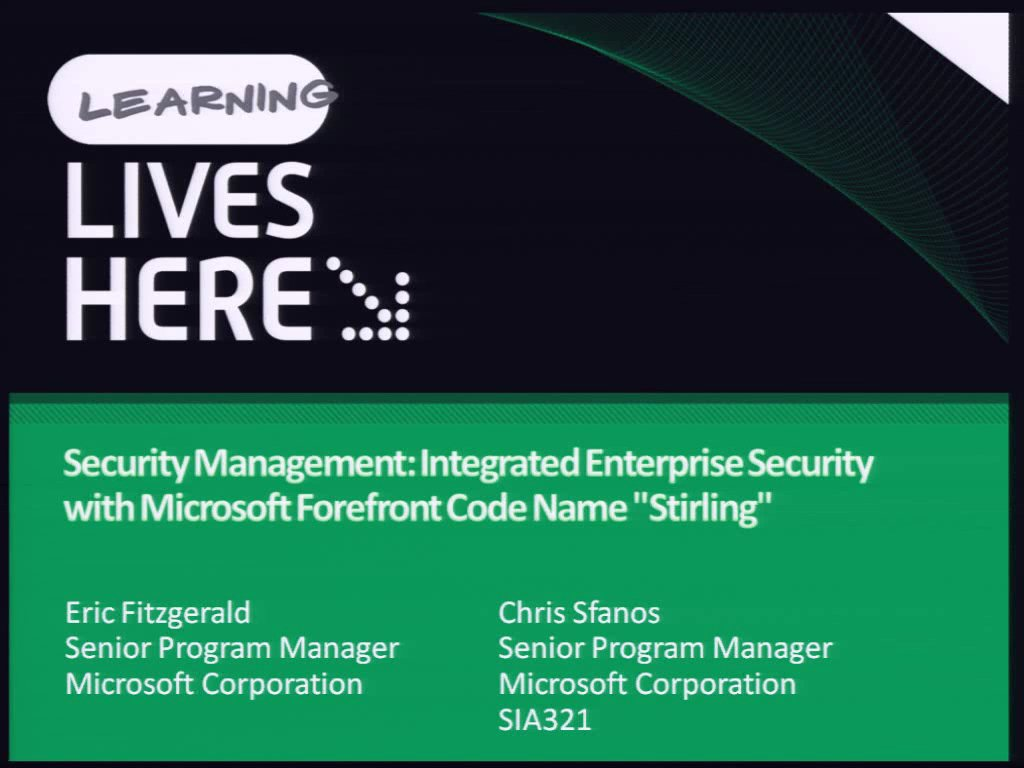 "Security Management: Integrated Enterprise Security with Microsoft Forefront Code Name ""Stirling"""