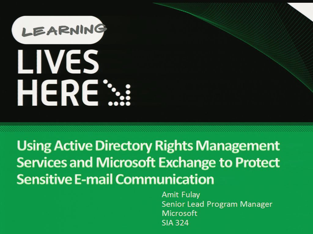 Using Active Directory Rights Management Services and Microsoft Exchange to Protect Sensitive E-mail Communication