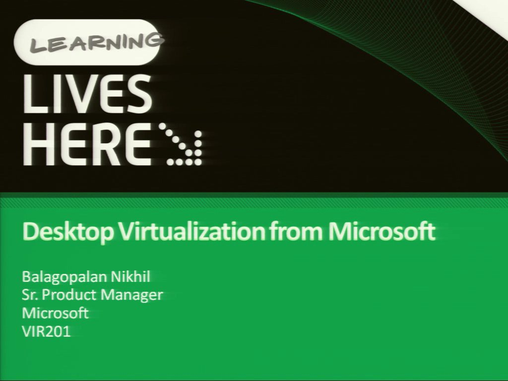 Microsoft Desktop Virtualization Strategy and Product Offerings