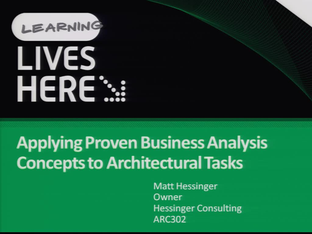 Applying Proven Business Analysis Concepts to Architectural Tasks