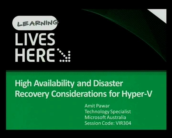 High Availability and Disaster Recovery Considerations for Hyper-V