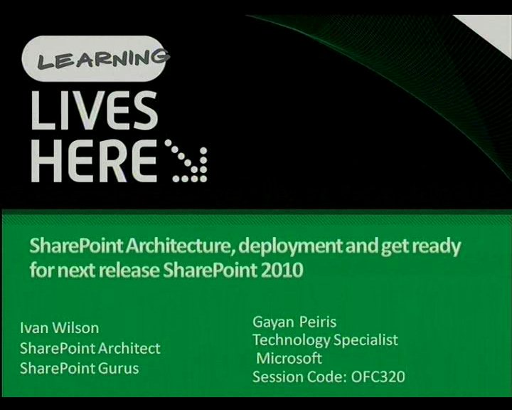 SharePoint Architecture, deployment and get ready for next release SharePoint 2010