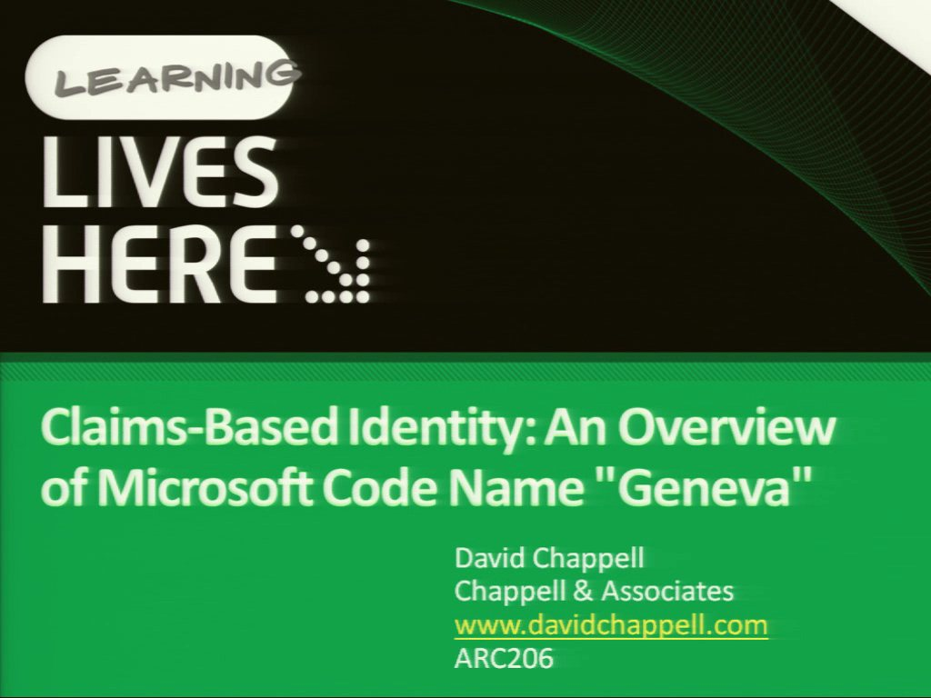 "Claims-Based Identity: An Overview of Microsoft Code Name ""Geneva"""