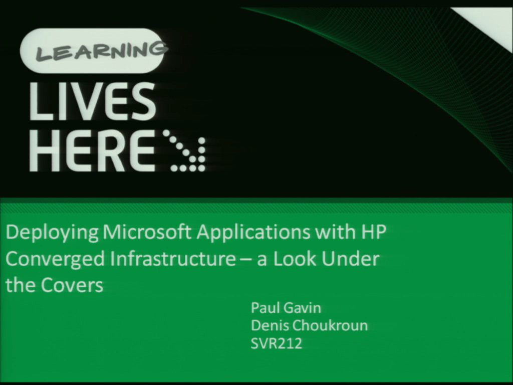 Deploying Microsoft Applications on HP Converge Infrastructure: A Look under the Covers