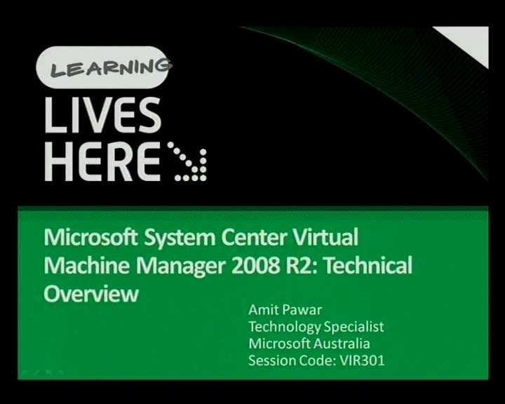 Microsoft System Center Virtual Machine Manager 2008 R2: Technical Overview
