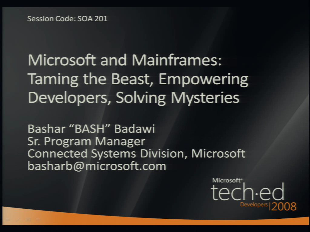 Microsoft and Mainframes, Taming the Beast, Empowering Developers, Solving Mysteries