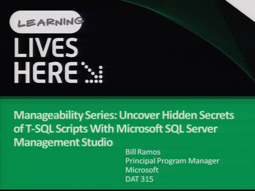 Manageability Series: Uncover Hidden Secrets of T-SQL Scripts with Microsoft SQL Server Management Studio