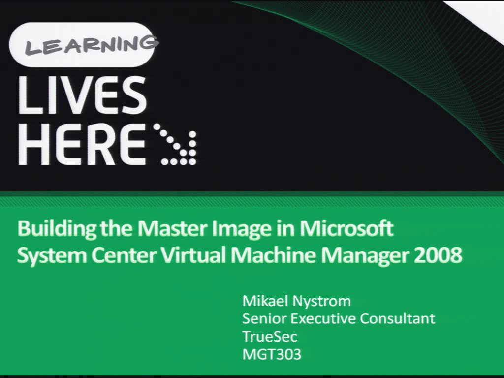 Building the Master Image in Microsoft System Center Virtual Machine Manager 2008