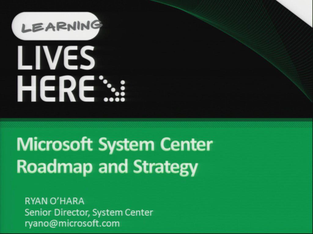 Microsoft System Center Roadmap and Strategy