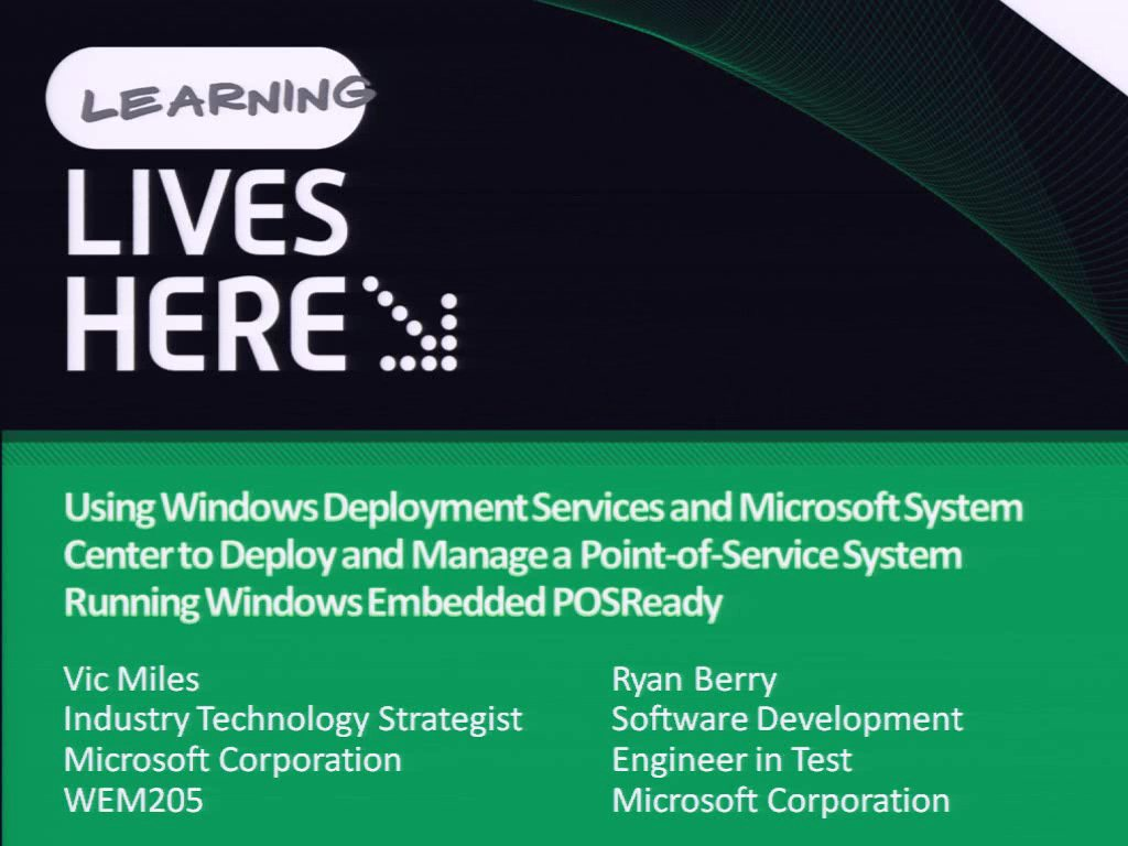 Using Windows Deployment Services and Microsoft System Center to Deploy and Manage a Point-of-Service System Running Windows Embedded POSReady