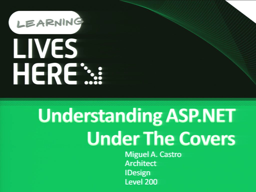 Understanding Microsoft ASP.NET Under the Covers
