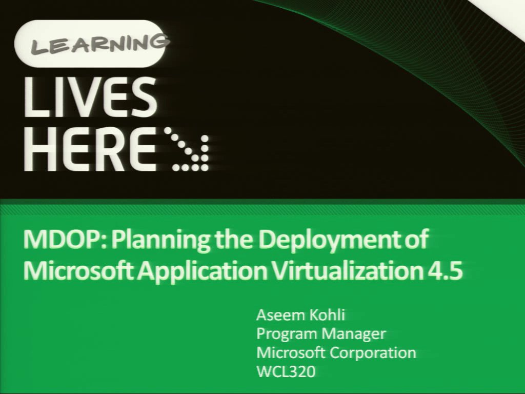 MDOP: Planning the Deployment of Microsoft Application Virtualization 4.5