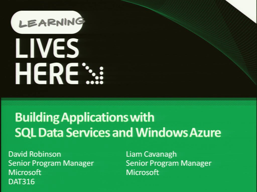 Building Applications with Microsoft SQL Data Services and Windows Azure