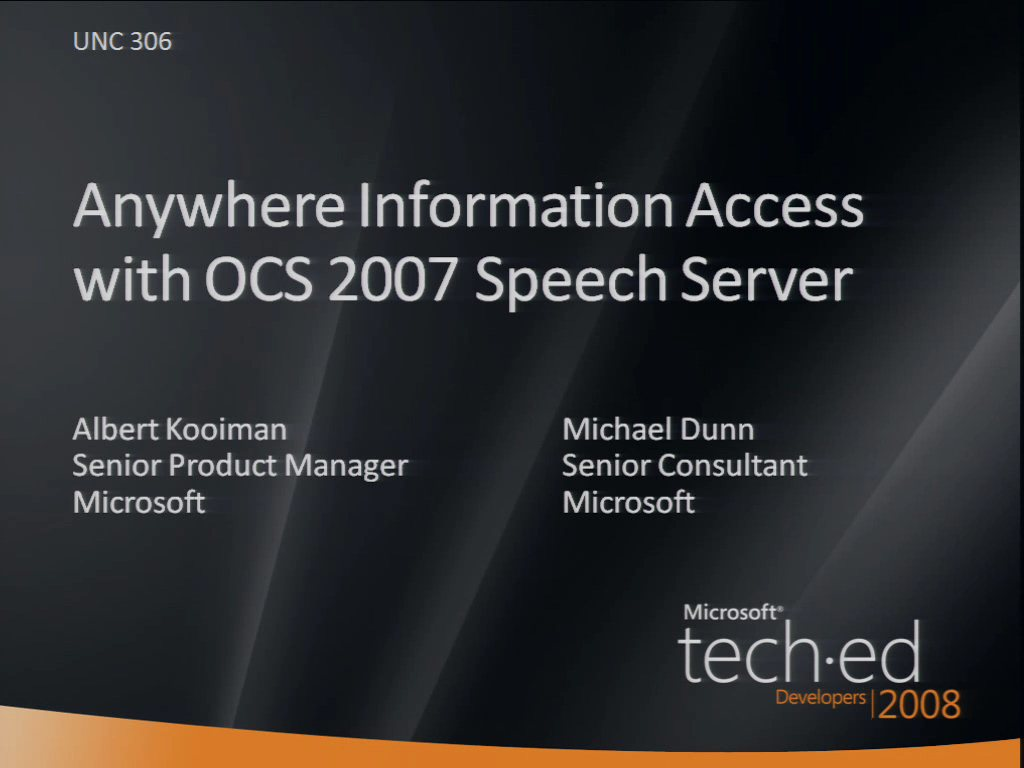 Anywhere Information Access with Microsoft Office Communications Server 2007 Speech Server