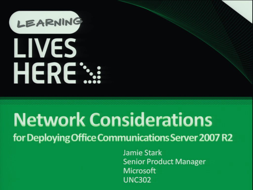 Network Considerations for Deploying Microsoft Office Communications Server 2007 R2
