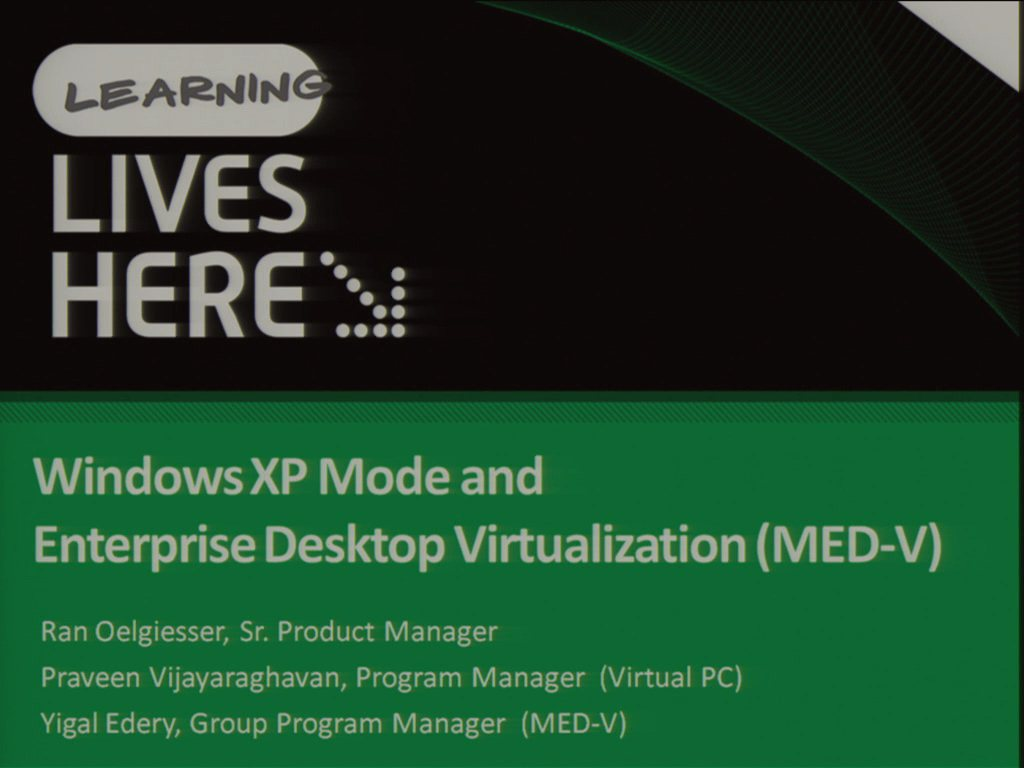 Windows XP Mode and MDOP: Microsoft Enterprise Desktop Virtualization