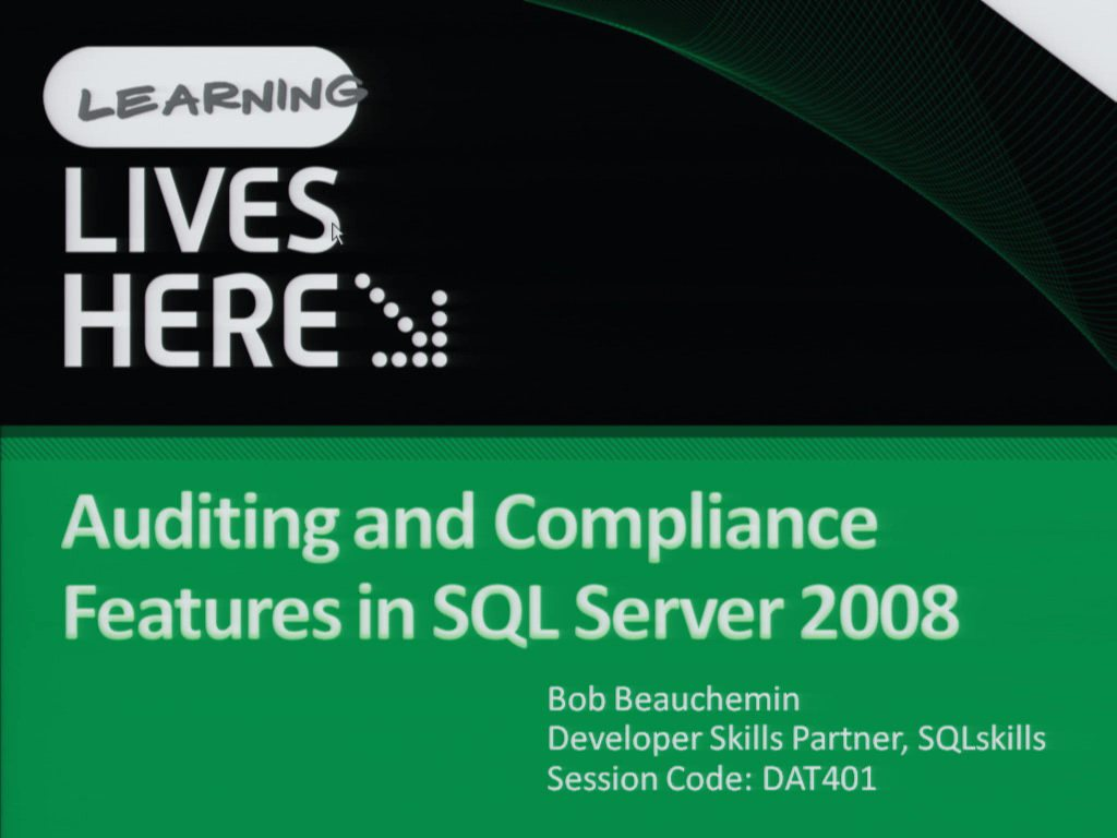 Auditing and Compliance Features in Microsoft SQL Server 2008