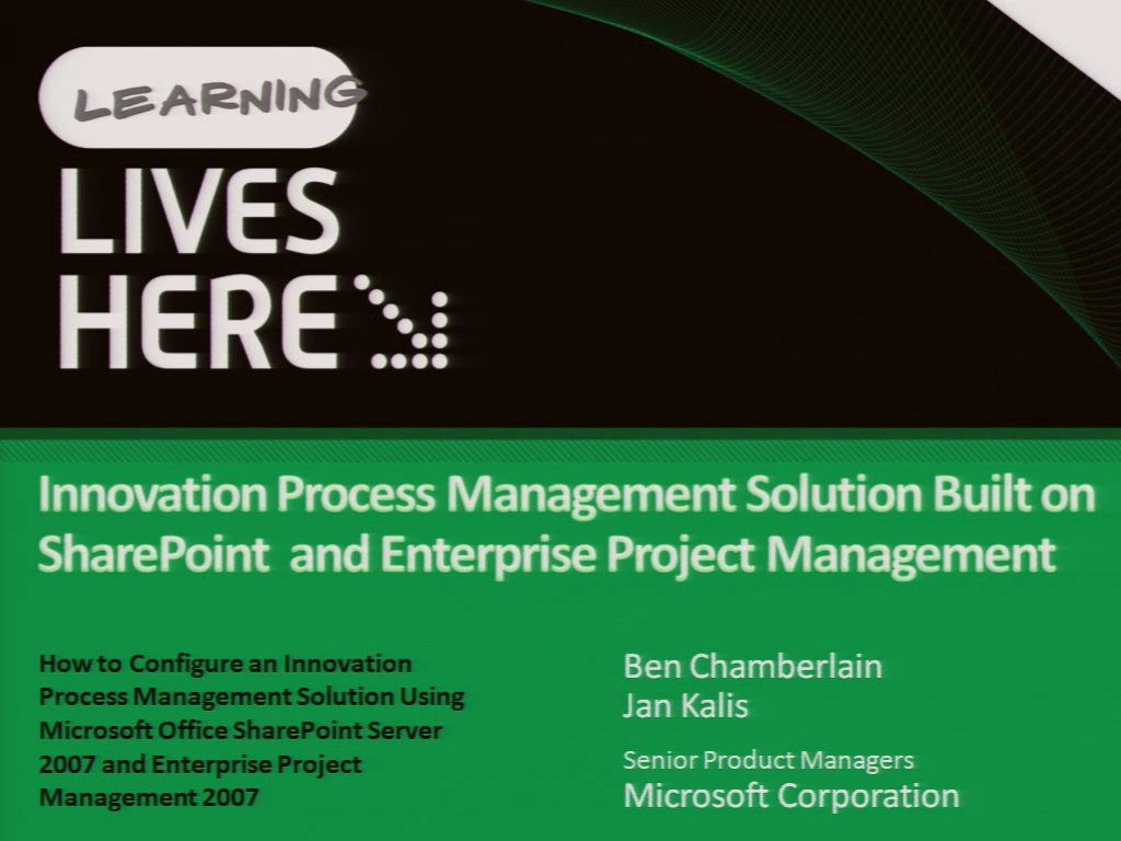 How to Configure an Innovation Process Management Solution Using Microsoft Office SharePoint Server 2007 and Enterprise Project Management 2007