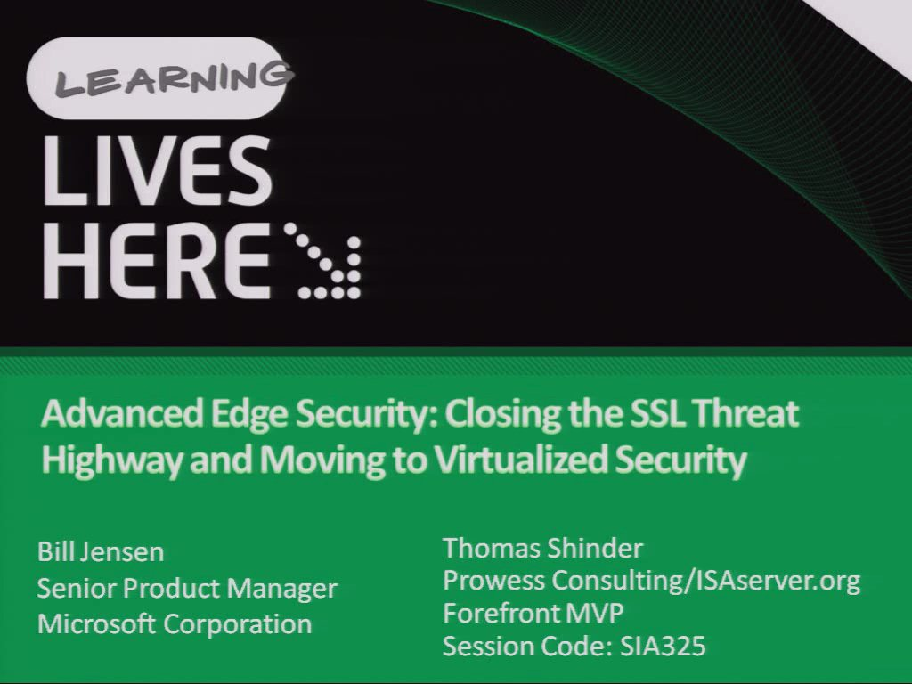 Advanced Edge Security: Closing the SSL Threat Highway and Moving to Virtualized Security