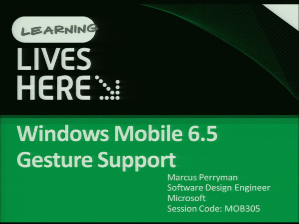 Making the Most of Windows Mobile 6.5 Gesture Support in Managed and Native Code