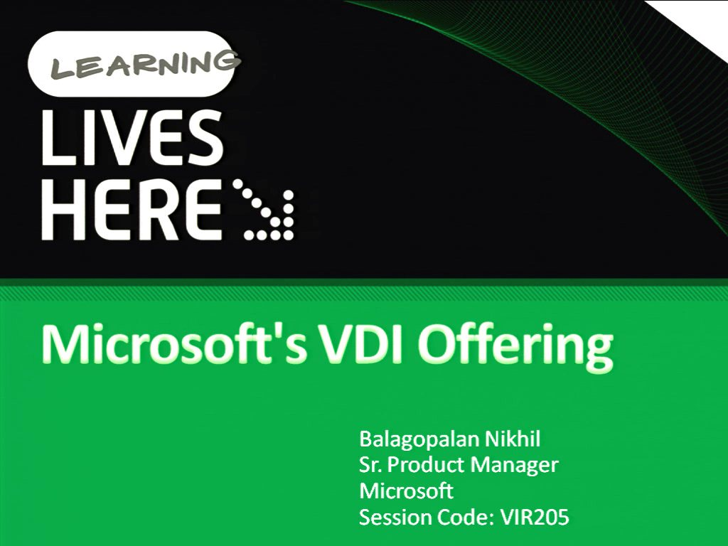 Virtual Desktop Infrastructure (VDI): Microsoft's Technology Offering