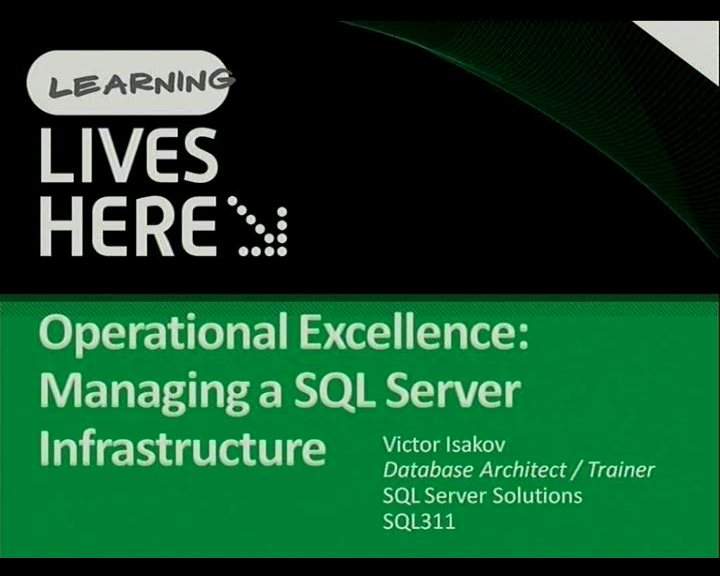 Operational Excellence: Managing a SQL Server Infrastructure