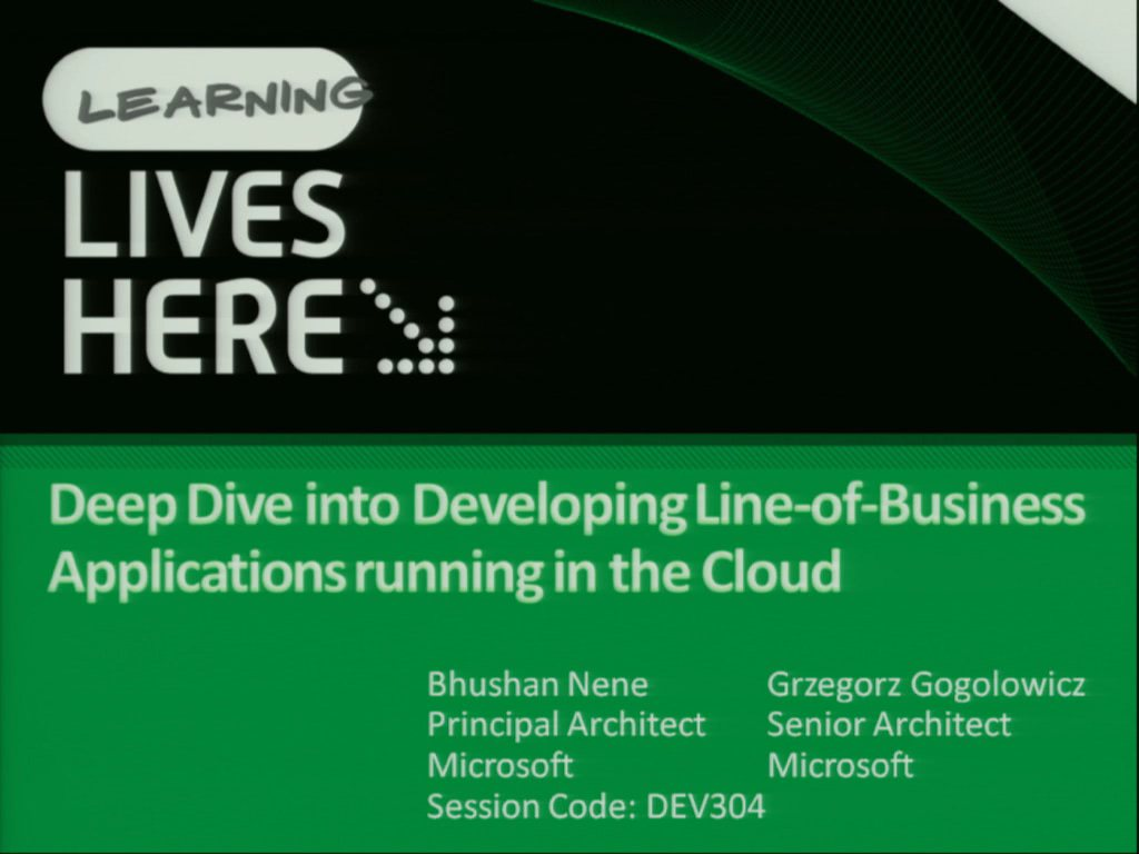 Deep Dive into Developing Line-of-Business Applications Running in the Cloud