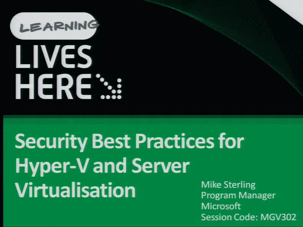 Security Best Practices for Hyper-V and Server Virtualisation