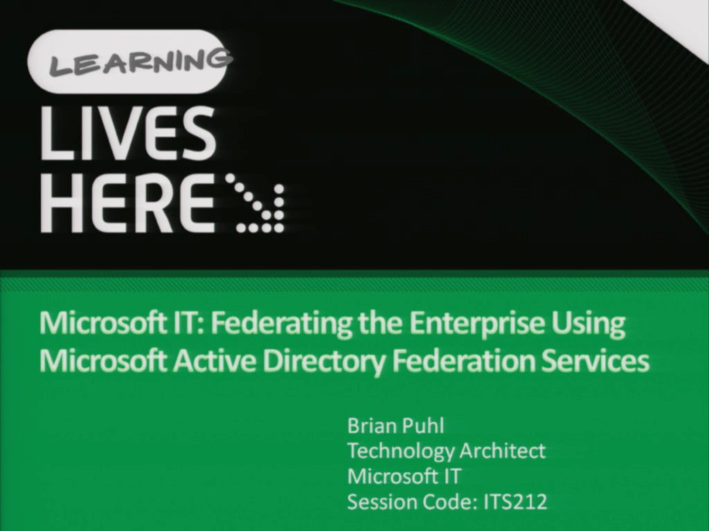 Microsoft IT: Federating the Enterprise Using Microsoft Active Directory Federation Services