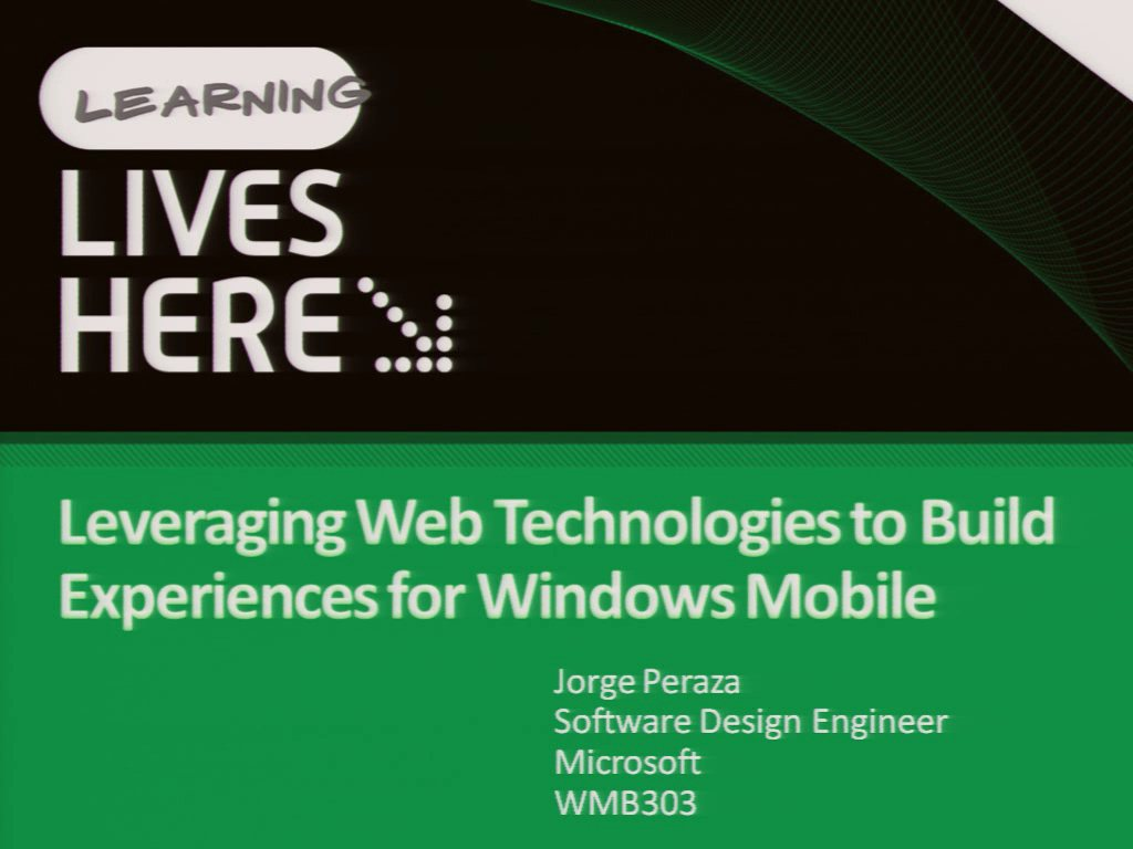 Leveraging Web Technologies to Build Experiences for Windows Mobile