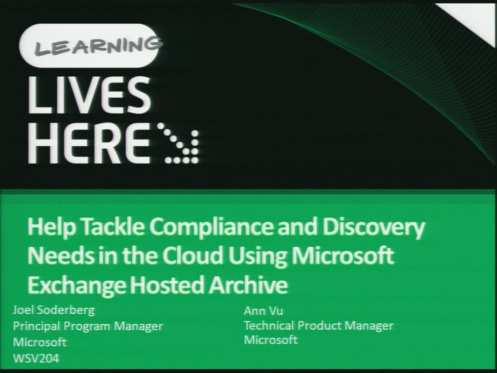 Help Tackle Compliance and Discovery Needs in the Cloud Using Microsoft Exchange Hosted Archive