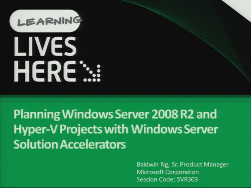 Planning for Windows Server 2008 R2, Virtualization and Server Consolidation with Windows Server Solution Accelerators