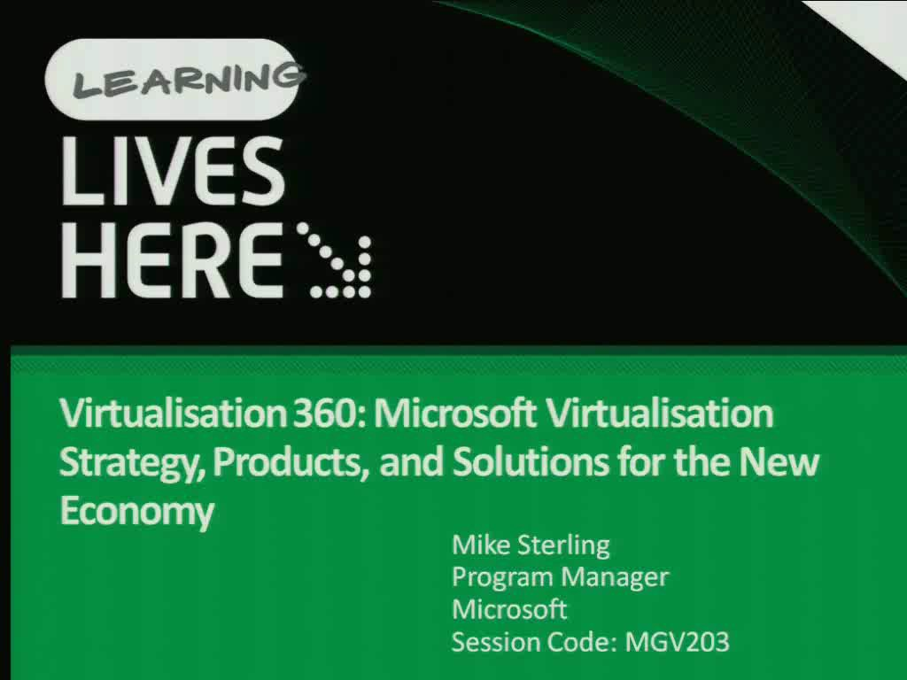 Virtualisation 360: Microsoft Virtualisation Strategy, Products, and Solutions for the New Economy