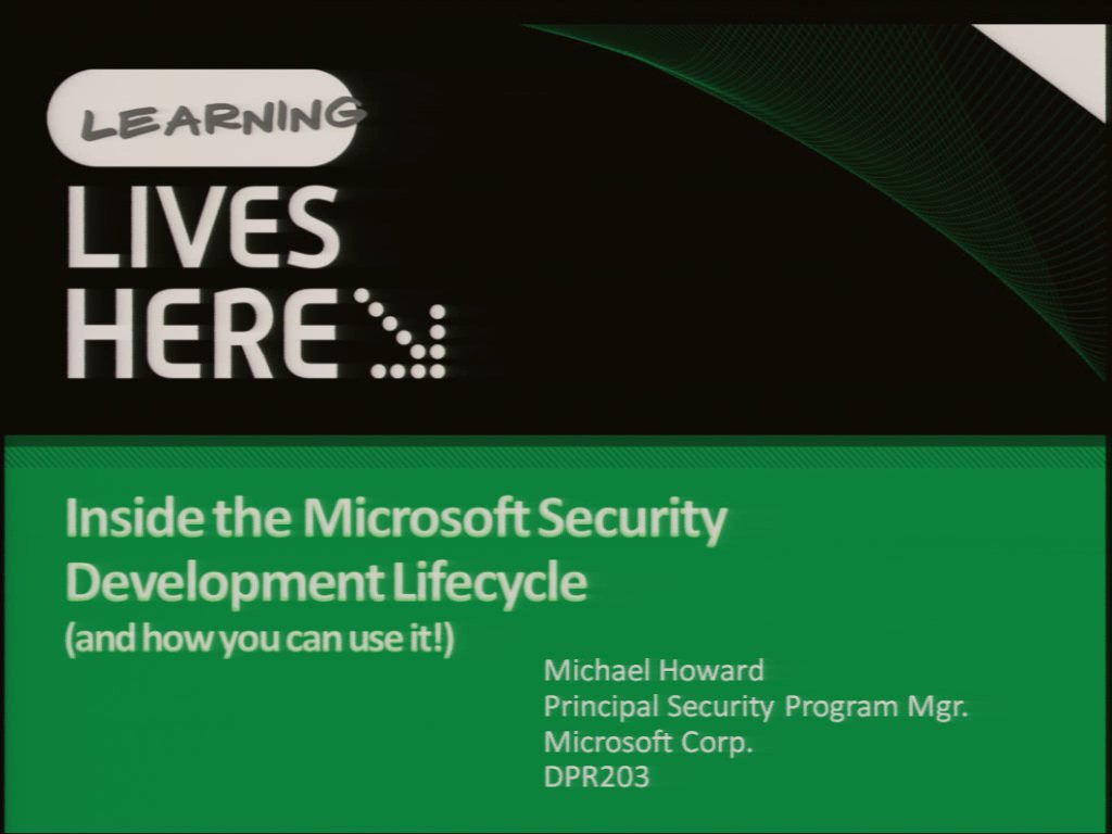 Inside the Microsoft Security Development Lifecycle