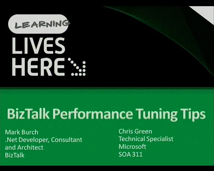 BizTalk 2009 - Performance Tuning Tips