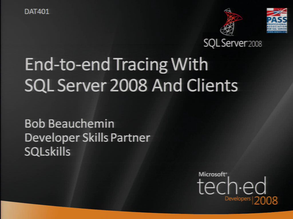 End-to-End Tracing with Microsoft SQL Server 2008 and ADO.NET