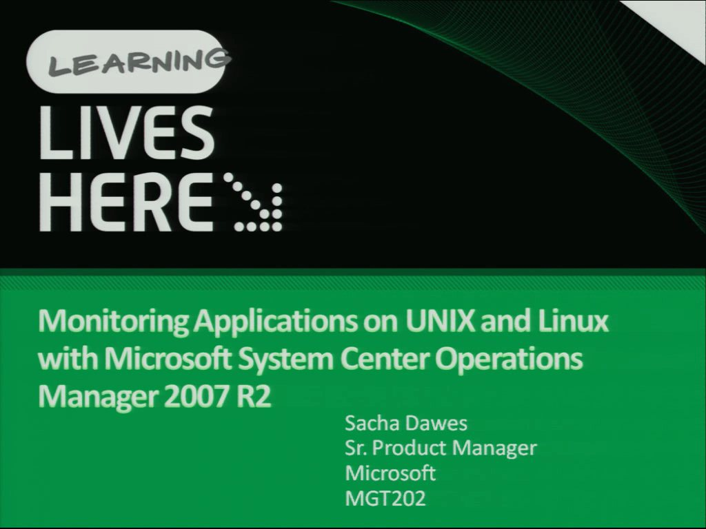 Monitoring Applications on UNIX and Linux with Microsoft System Center Operations Manager 2007 R2