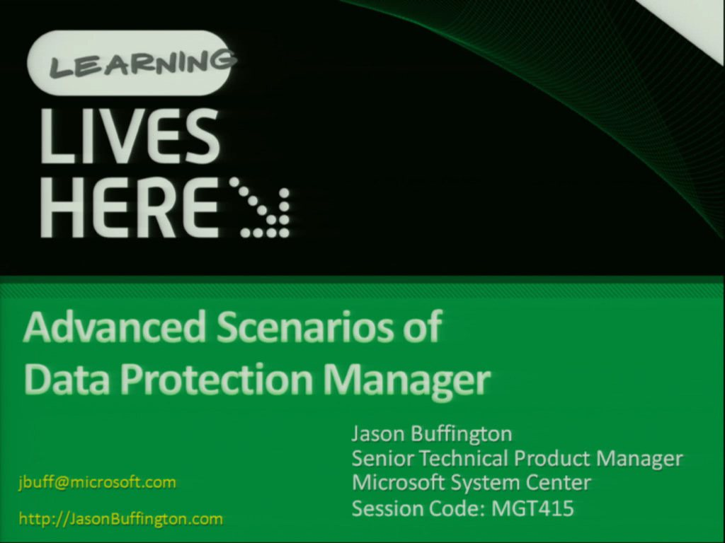 Advanced Scenarios for Microsoft System Center Data Protection Manager