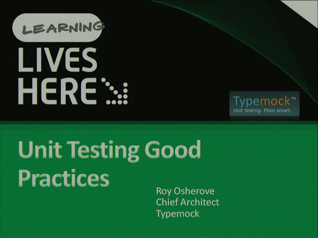 Unit Testing Best Practices