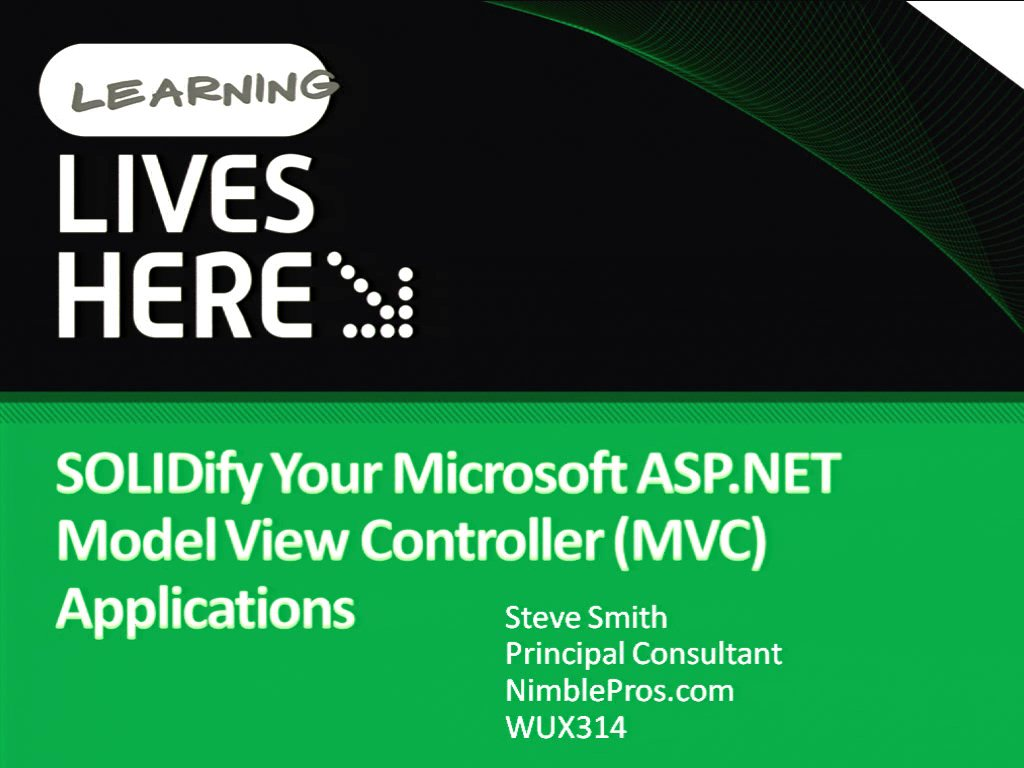 SOLIDify Your Microsoft ASP.NET Model View Controller (MVC) Applications